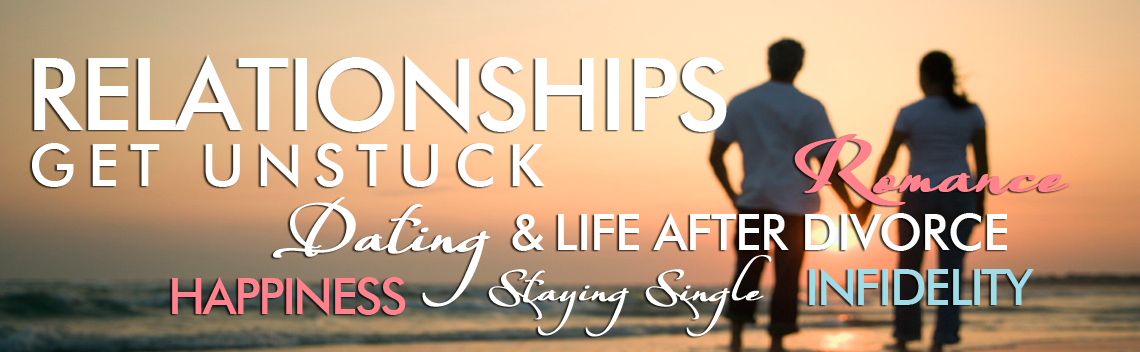 Relationships:  Get Unstuck!