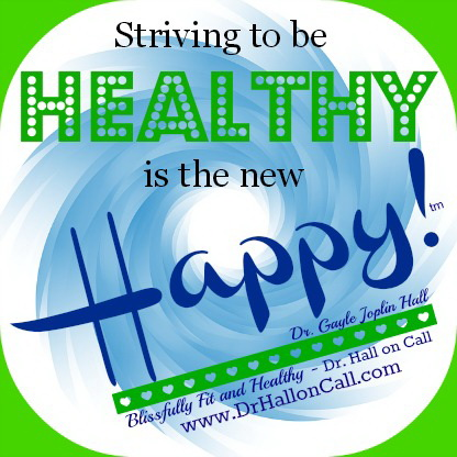 Striving to be Healthy is the new Happy