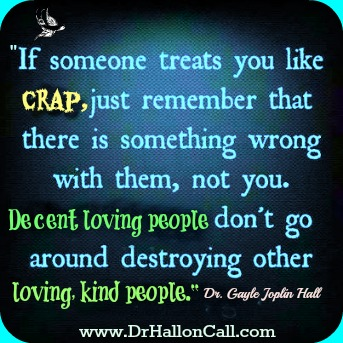 If someone treats you like crap-22